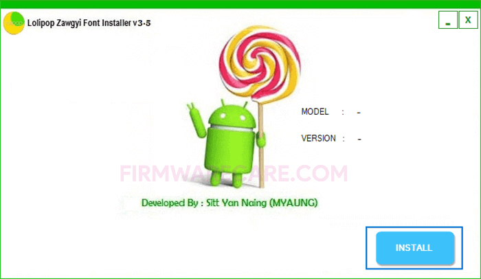 Lollipop Zawgyi Font Installer v3.5